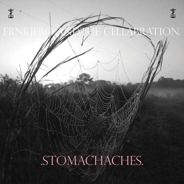 Frnkiero Andthe Cellabration - Stomachaches Cover