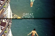 Great Cynics - Don't Need Much