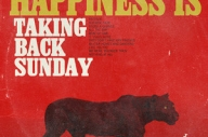 Taking Back Sunday To Release 'Happiness Is' In March