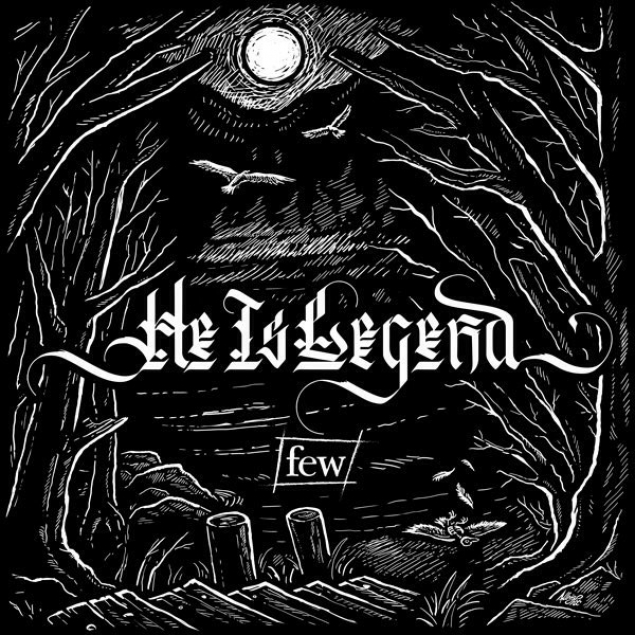He Is Legend - 'Few' Cover