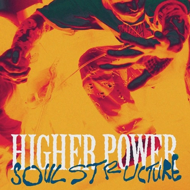 Higher Power - 'Soul Structure' Cover