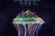Hands Like Houses - Unimagine