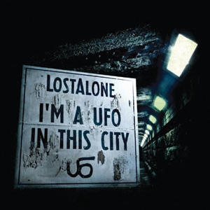 Lostalone - I'm A UFO In This City Cover