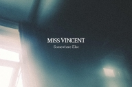 Miss Vincent - 'Somewhere Else'