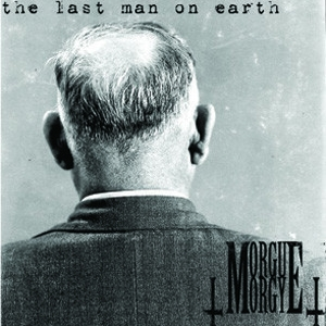 Morgue Orgy - The Last Man On Earth Cover