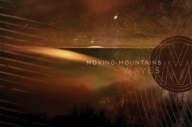 Moving Mountains - Waves