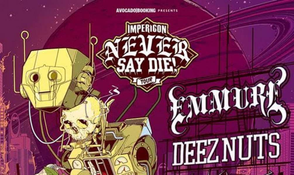 Emmure Deez Nuts More Are Playing The Impericon Never Say Die Tour 2017 News Rock Sound Magazine