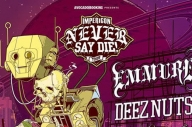 Emmure, Deez Nuts & More Are Playing The Impericon Never Say Die! Tour 2017