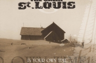 The Great St Louis - In Your Own Time