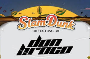 Slam Dunk Have Added 11 Bands To Their 2020 Line-Up