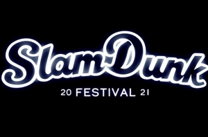 The First Bands For Slam Dunk Festival 2021 Have Been Announced