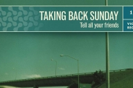 Taking Back Sunday Are Going To Play 'Tell All Your Friends' In Full