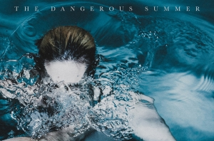 The Dangerous Summer Have Announced Their New Album
