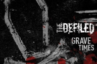 The Defiled - Grave Times