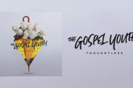 The Gospel Youth Have Announced A New EP + Released A Single
