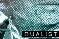 Dualist - We Are You