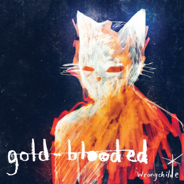 Wrongchilde - Gold Blooded Cover